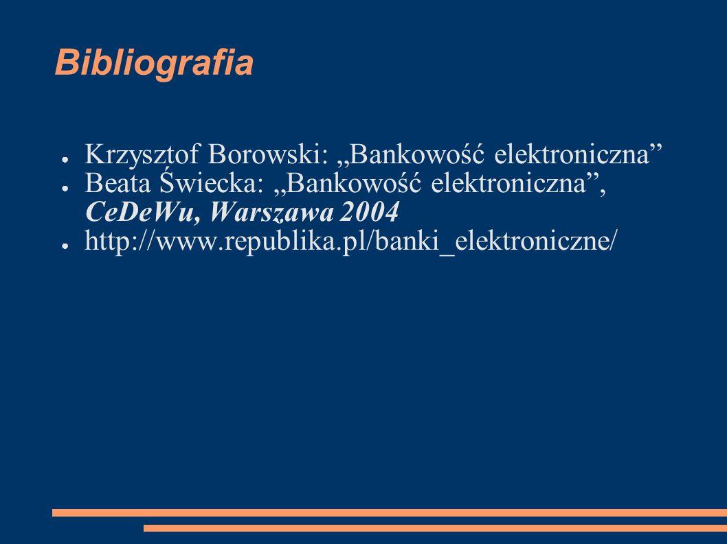 """Bibliografia Krzysztof Borowski: """"Bankowość elektroniczna"""