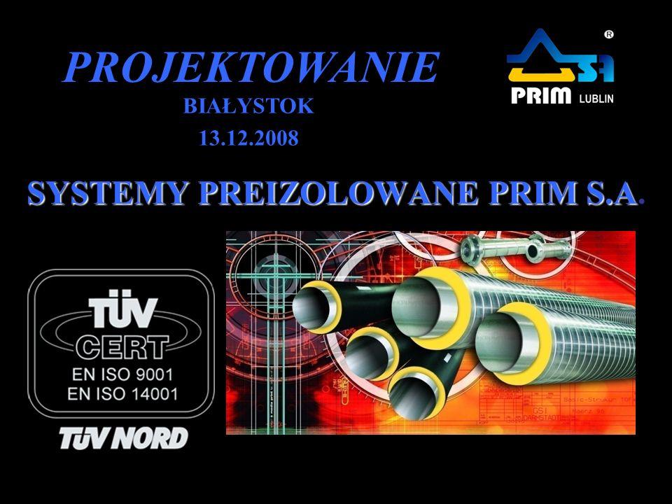 SYSTEMY PREIZOLOWANE PRIM S.A.