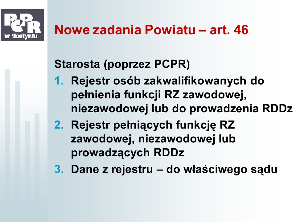 Nowe zadania Powiatu – art. 46