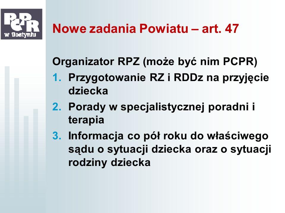 Nowe zadania Powiatu – art. 47