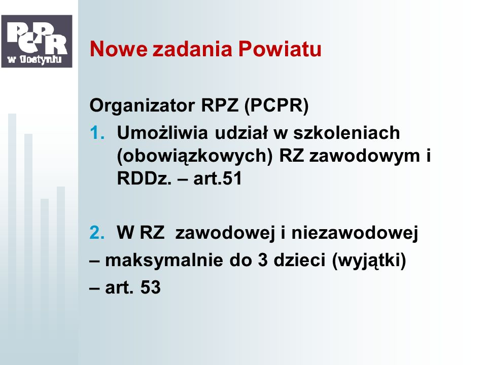 Nowe zadania Powiatu Organizator RPZ (PCPR)