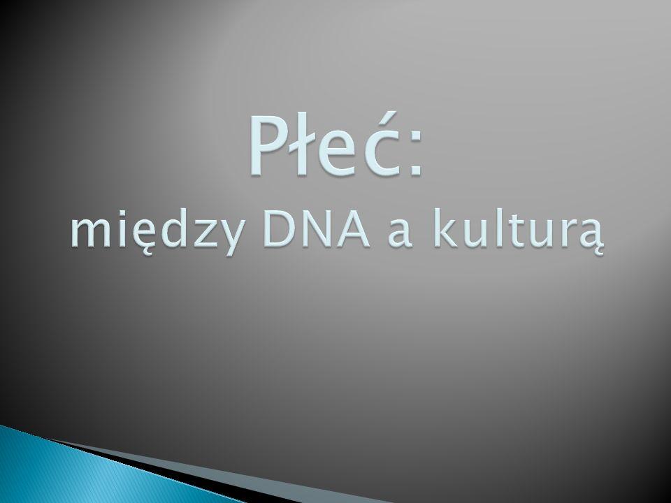 Płeć: między DNA a kulturą