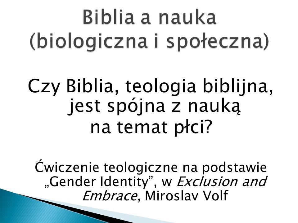 Biblia a nauka (biologiczna i społeczna)