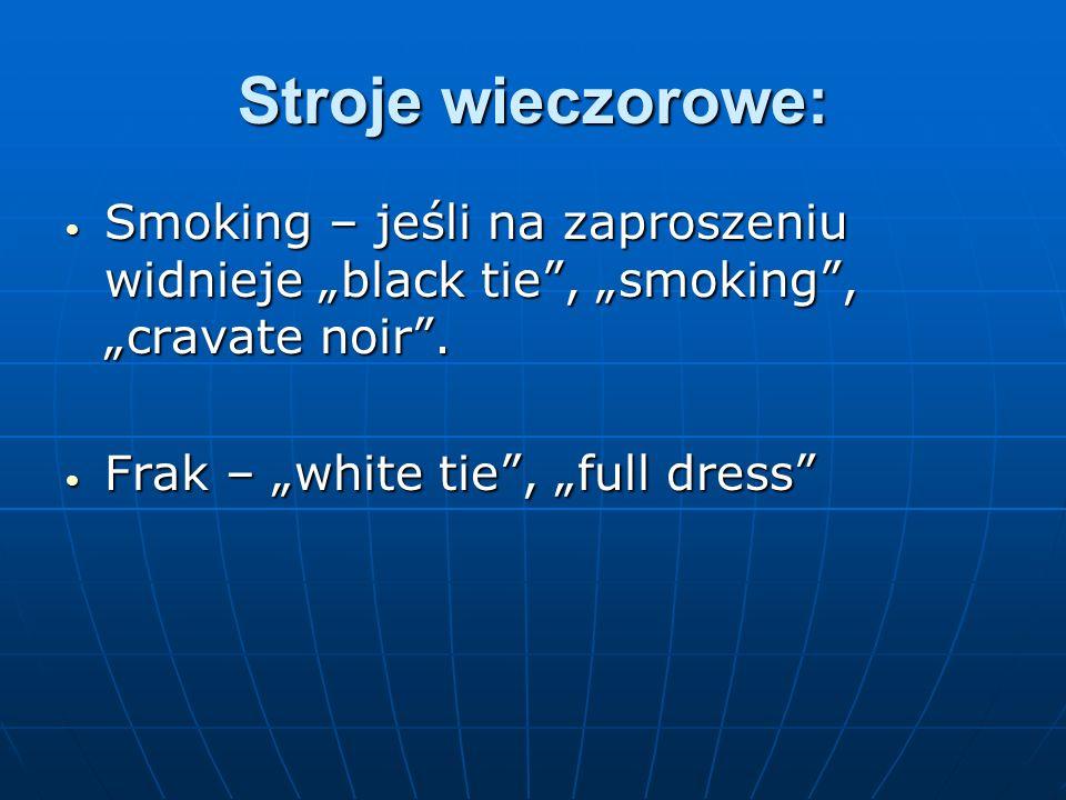 """Stroje wieczorowe: Smoking – jeśli na zaproszeniu widnieje """"black tie , """"smoking , """"cravate noir ."""
