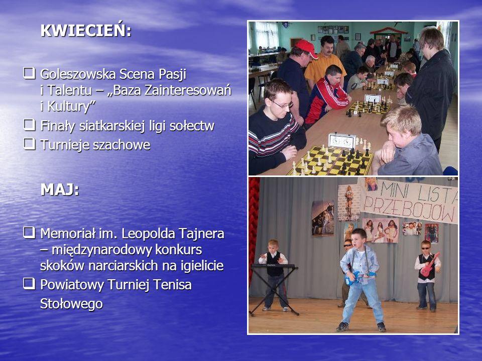 """KWIECIEŃ: Goleszowska Scena Pasji i Talentu – """"Baza Zainteresowań i Kultury Finały siatkarskiej ligi sołectw."""