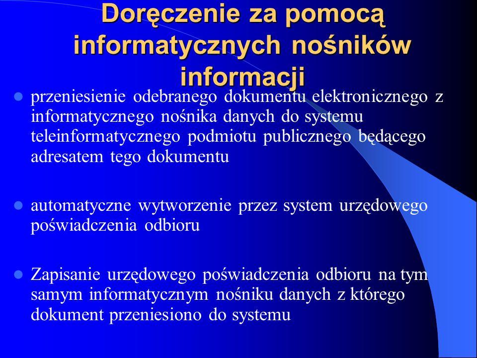 Doręczenie za pomocą informatycznych nośników informacji