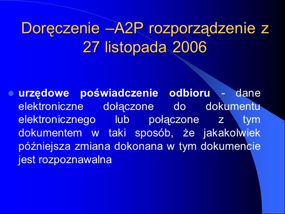 Doręczenie –A2P rozporządzenie z 27 listopada 2006
