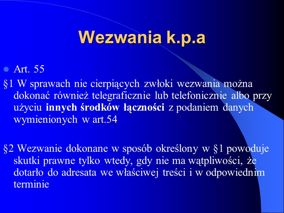 Wezwania k.p.a Art. 55.