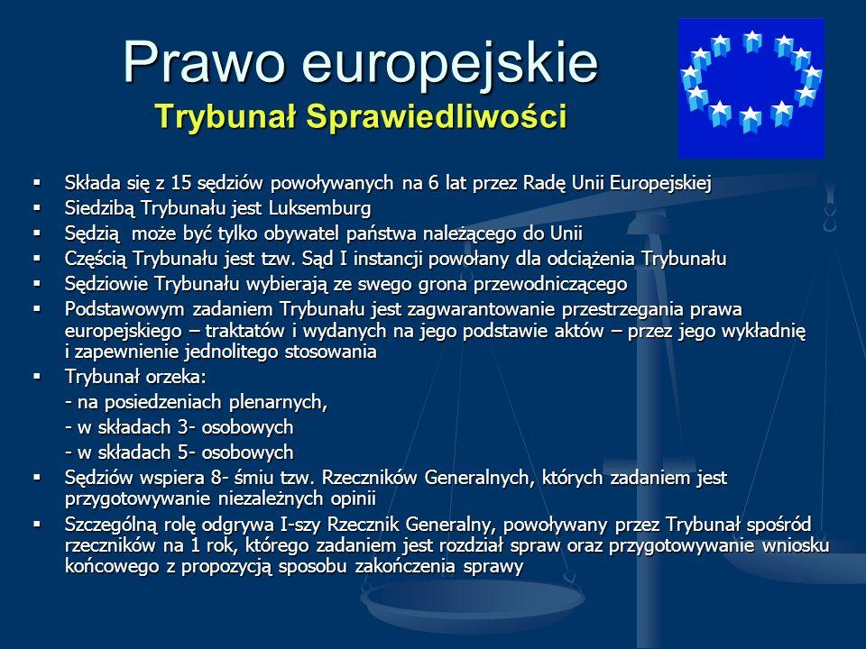 Prawo europejskie Trybunał Sprawiedliwości