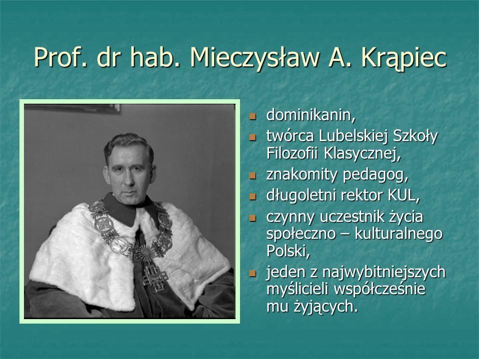Prof. dr hab. Mieczysław A. Krąpiec