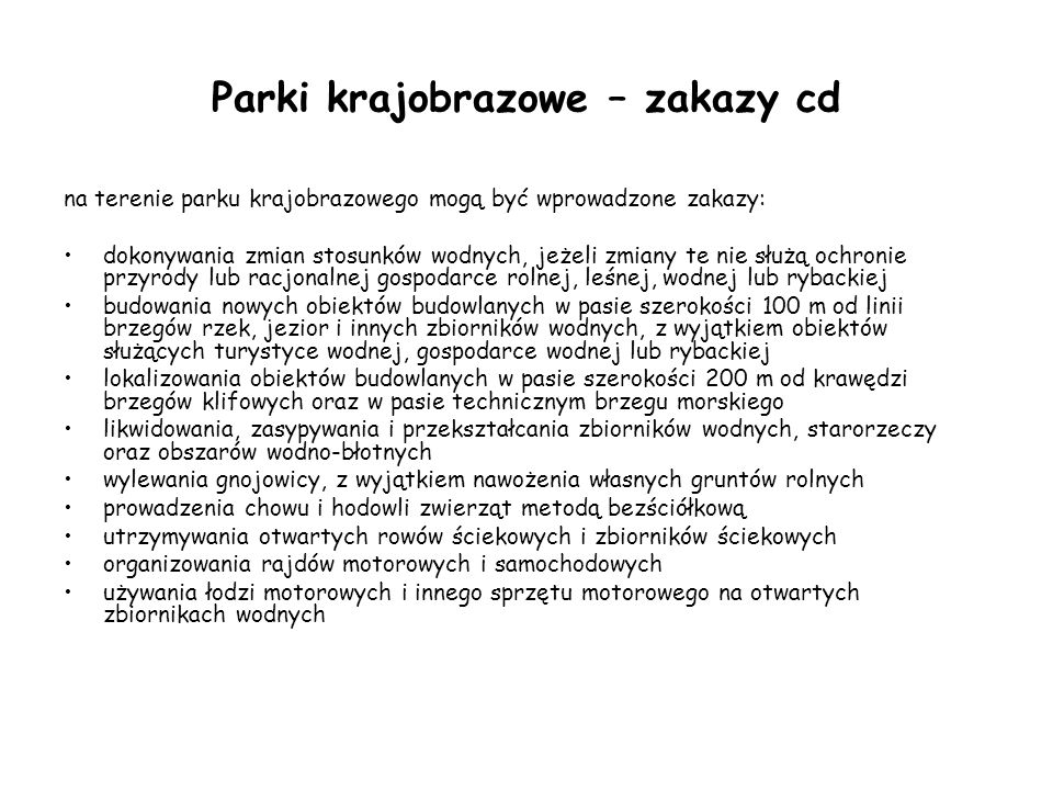 Parki krajobrazowe – zakazy cd