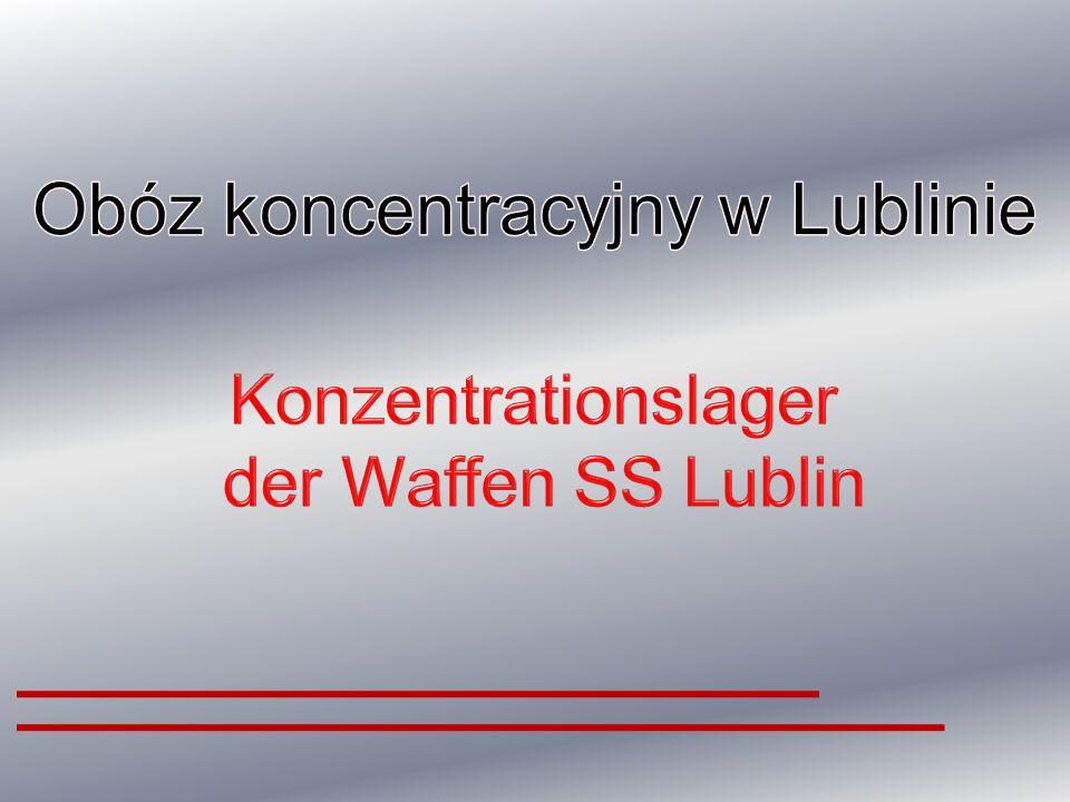Obóz koncentracyjny w Lublinie