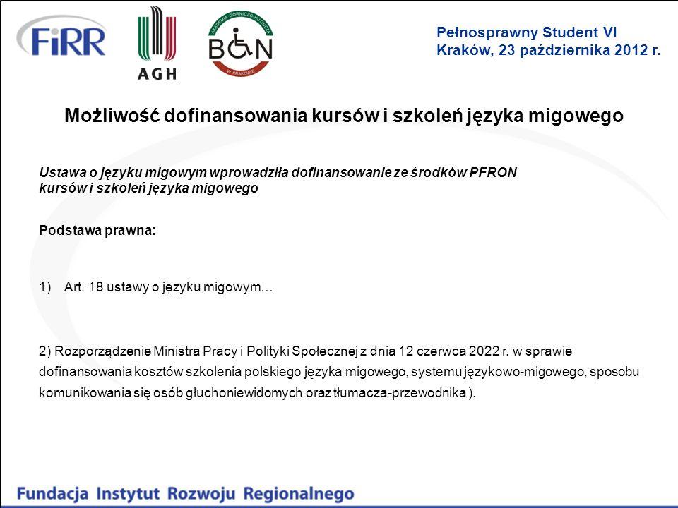 Możliwość dofinansowania kursów i szkoleń języka migowego