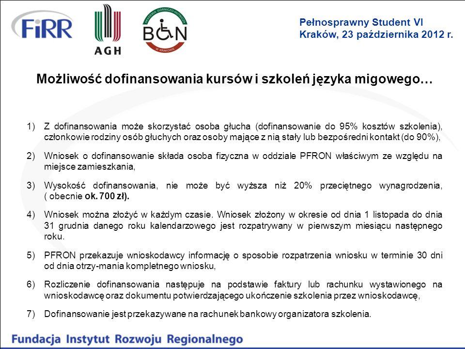 Możliwość dofinansowania kursów i szkoleń języka migowego…