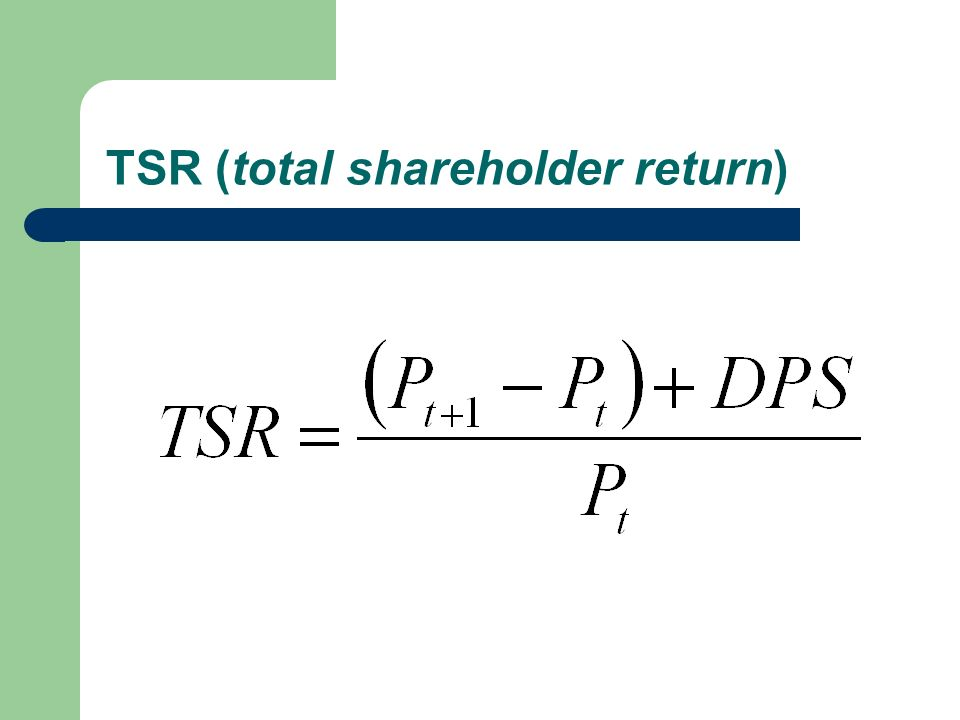 TSR (total shareholder return)