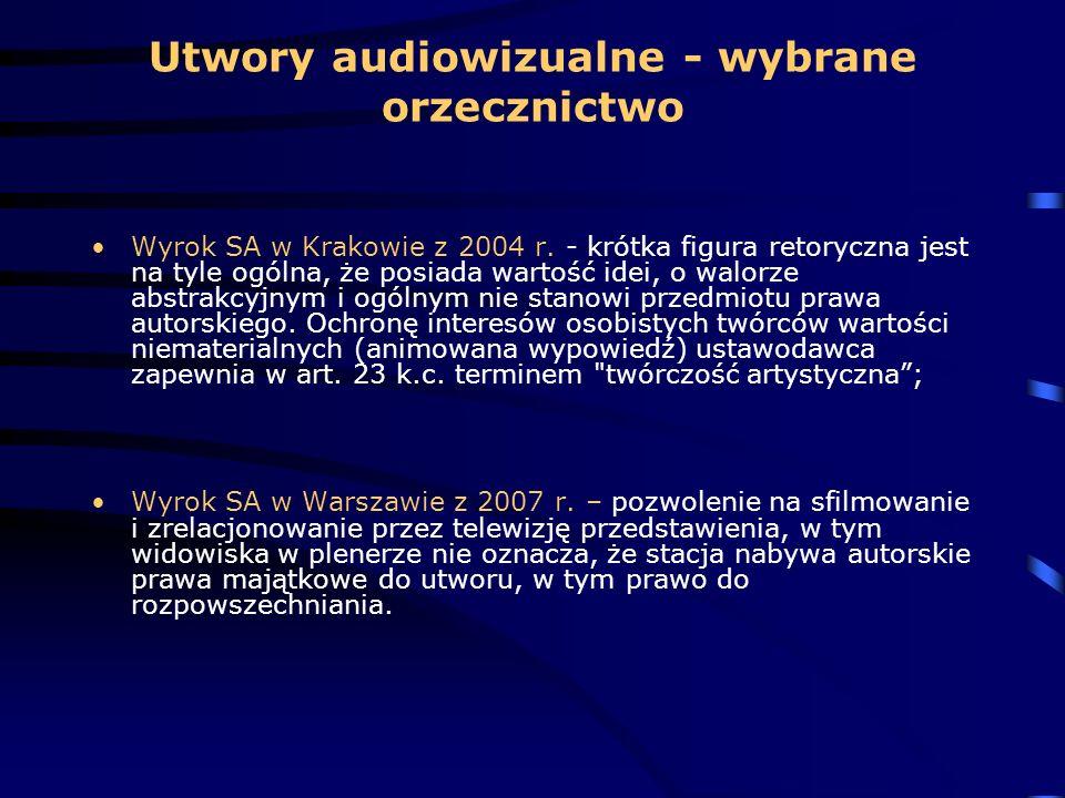 Utwory audiowizualne - wybrane orzecznictwo