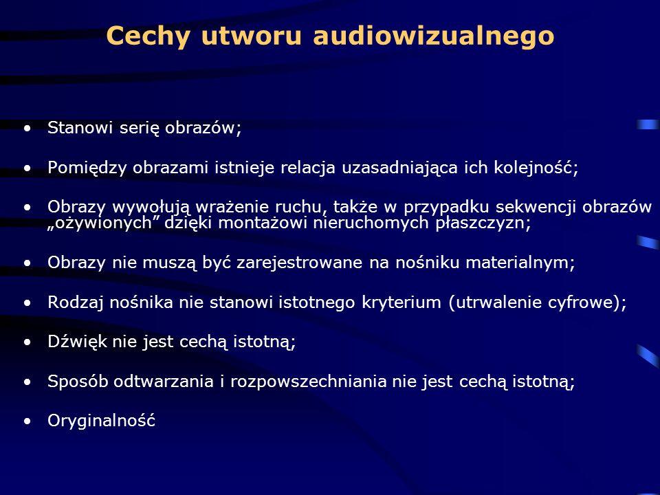 Cechy utworu audiowizualnego