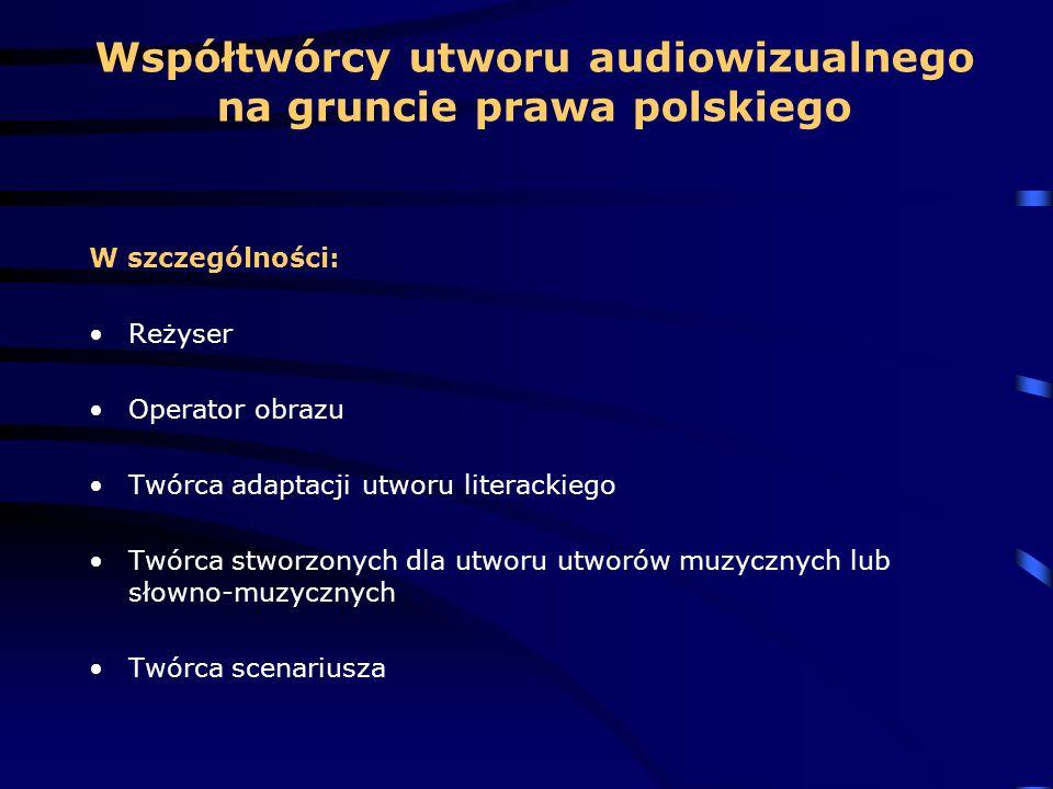 Współtwórcy utworu audiowizualnego na gruncie prawa polskiego