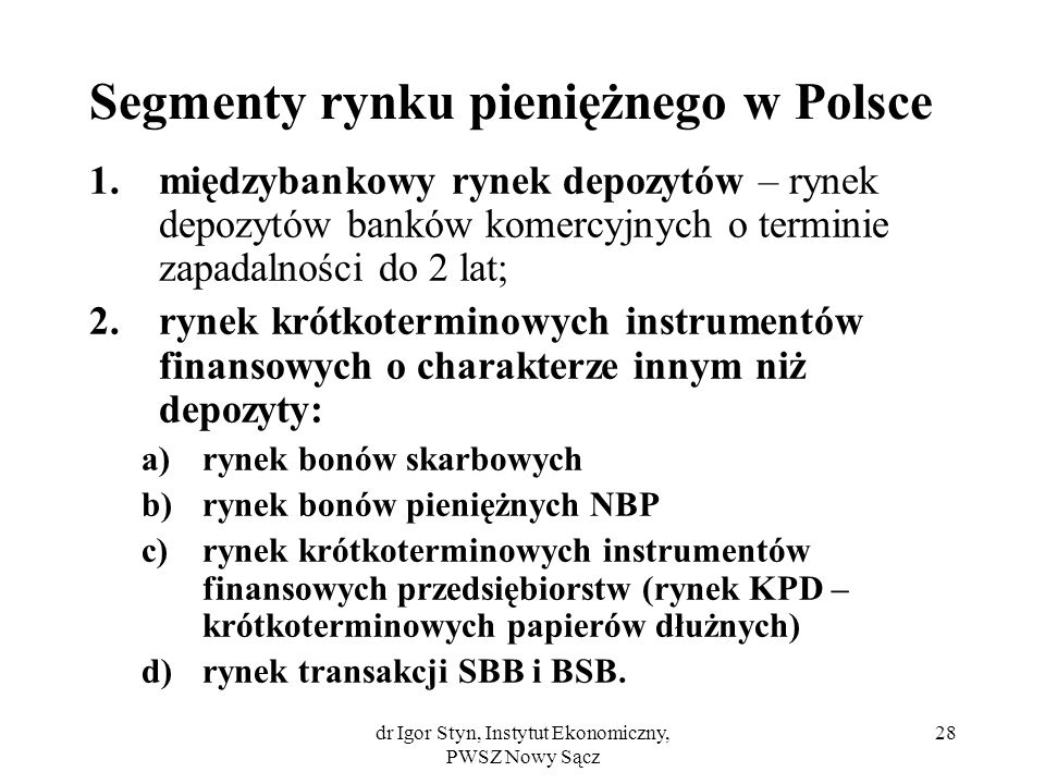 Segmenty rynku pieniężnego w Polsce
