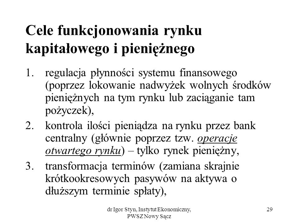 Cele funkcjonowania rynku kapitałowego i pieniężnego