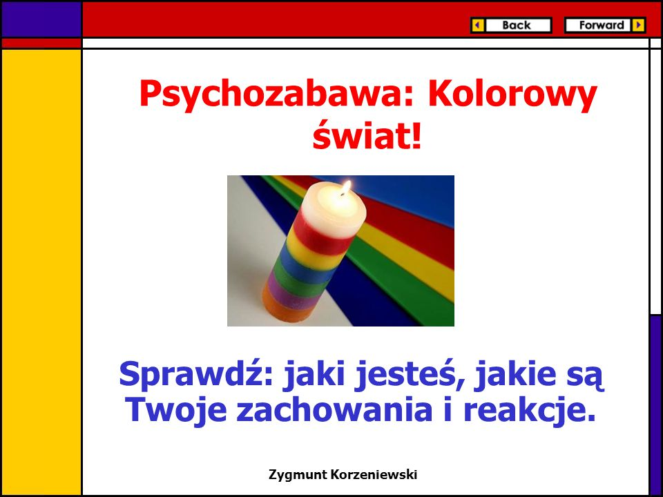 Psychozabawa: Kolorowy świat!