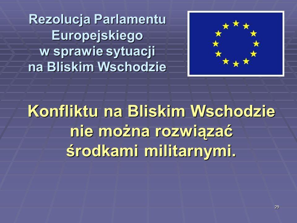 Rezolucja Parlamentu Europejskiego w sprawie sytuacji na Bliskim Wschodzie