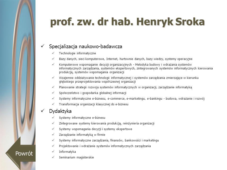 prof. zw. dr hab. Henryk Sroka