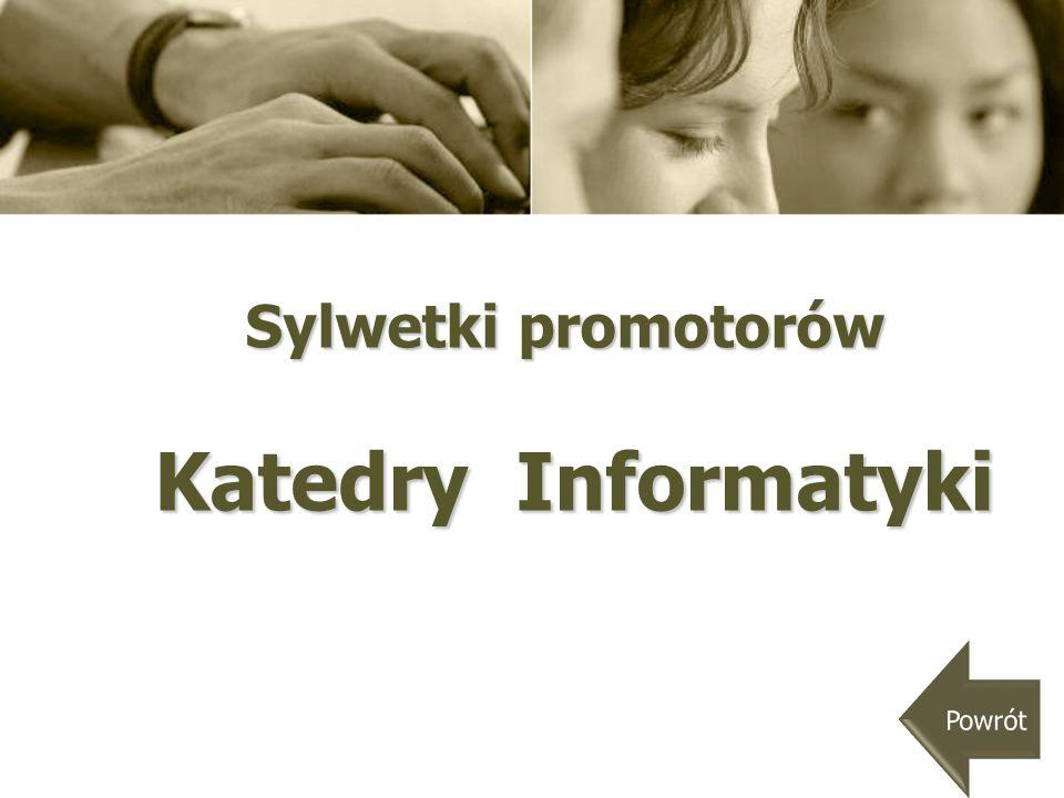 Sylwetki promotorów Katedry Informatyki