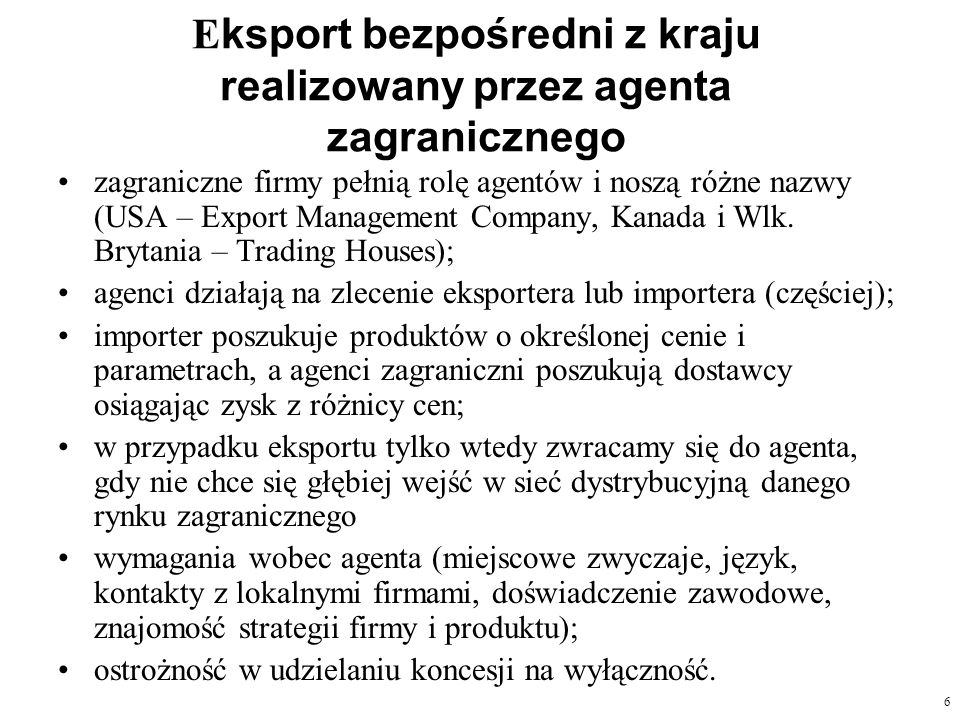 Eksport bezpośredni z kraju realizowany przez agenta zagranicznego