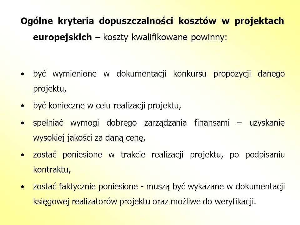 Ogólne kryteria dopuszczalności kosztów w projektach europejskich – koszty kwalifikowane powinny: