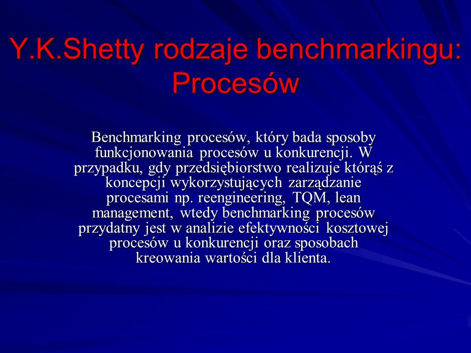 Y.K.Shetty rodzaje benchmarkingu: Procesów