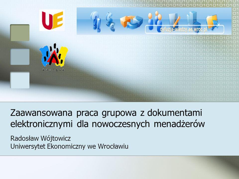 Radosław Wójtowicz Uniwersytet Ekonomiczny we Wrocławiu