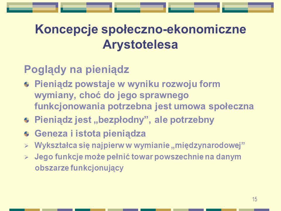 Koncepcje społeczno-ekonomiczne Arystotelesa