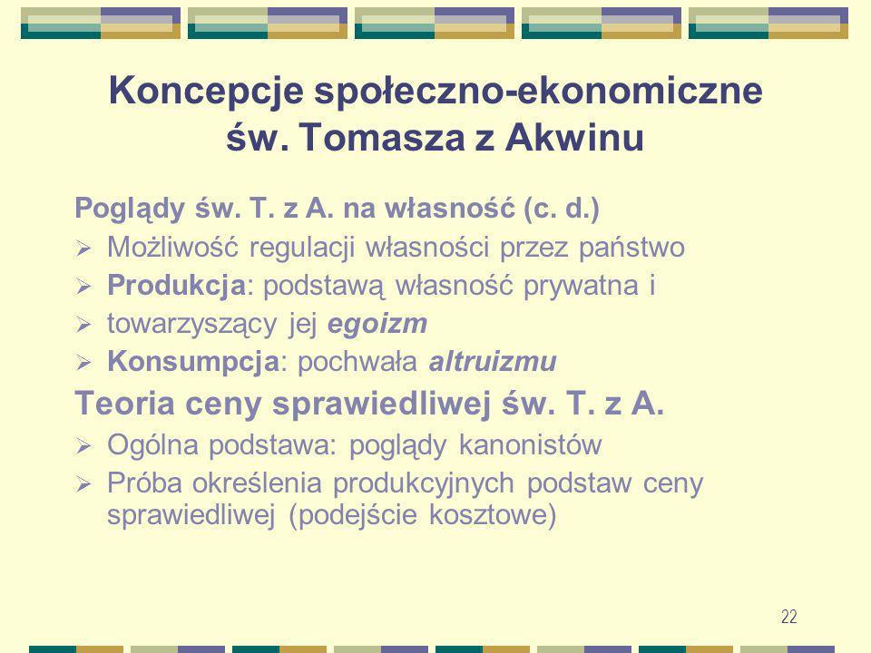 Koncepcje społeczno-ekonomiczne św. Tomasza z Akwinu