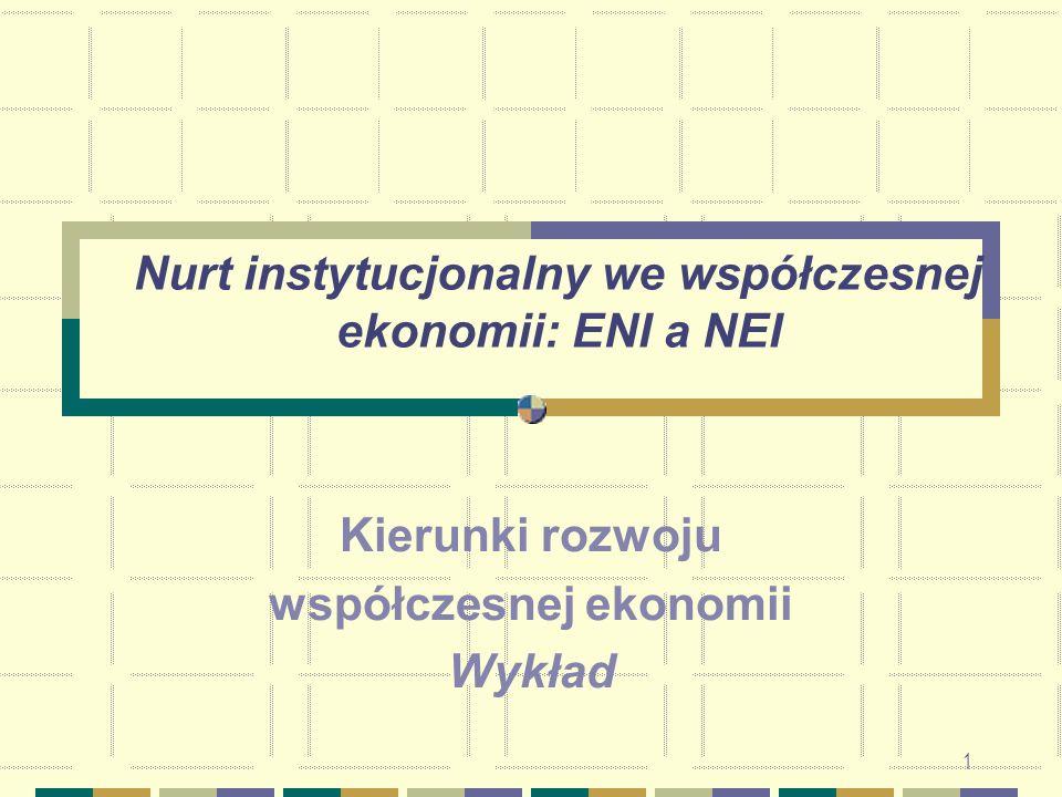 Nurt instytucjonalny we współczesnej ekonomii: ENI a NEI