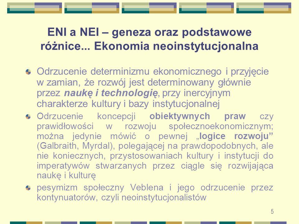 ENI a NEI – geneza oraz podstawowe różnice... Ekonomia neoinstytucjonalna