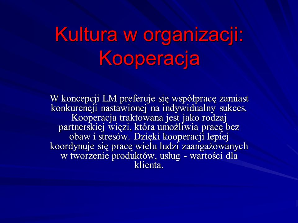 Kultura w organizacji: Kooperacja