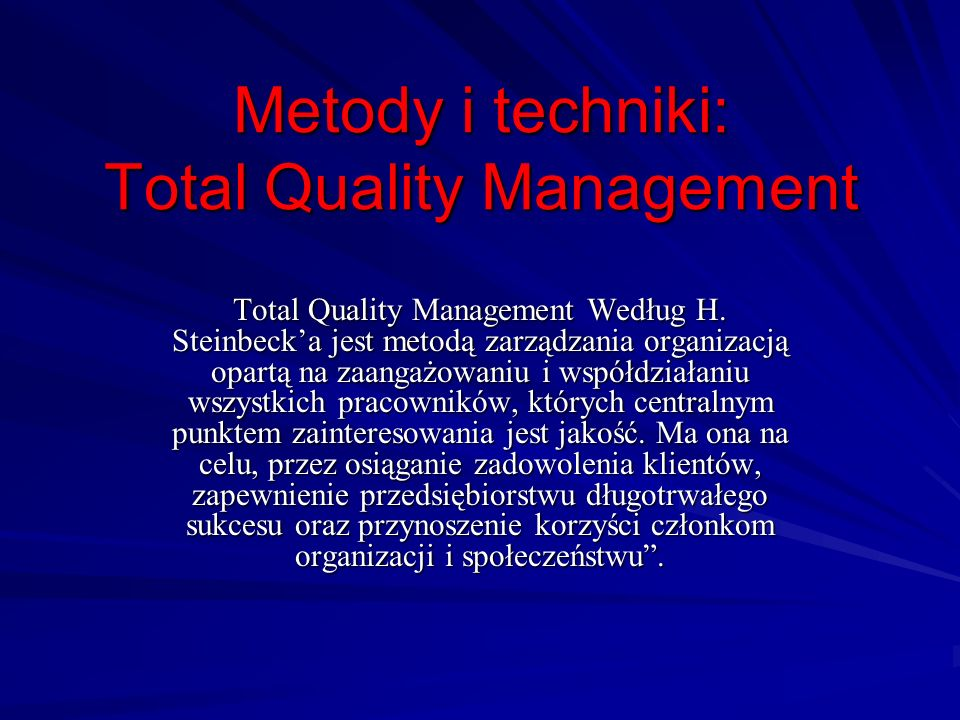 Metody i techniki: Total Quality Management