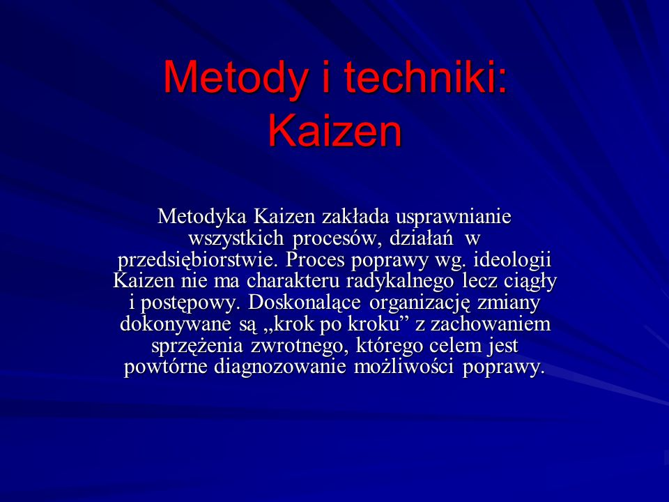Metody i techniki: Kaizen