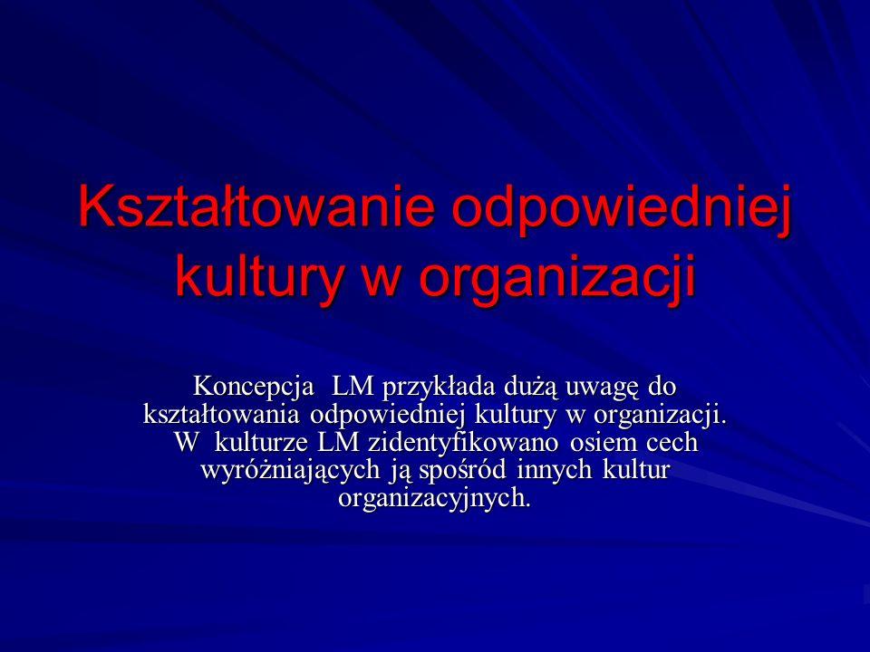 Kształtowanie odpowiedniej kultury w organizacji