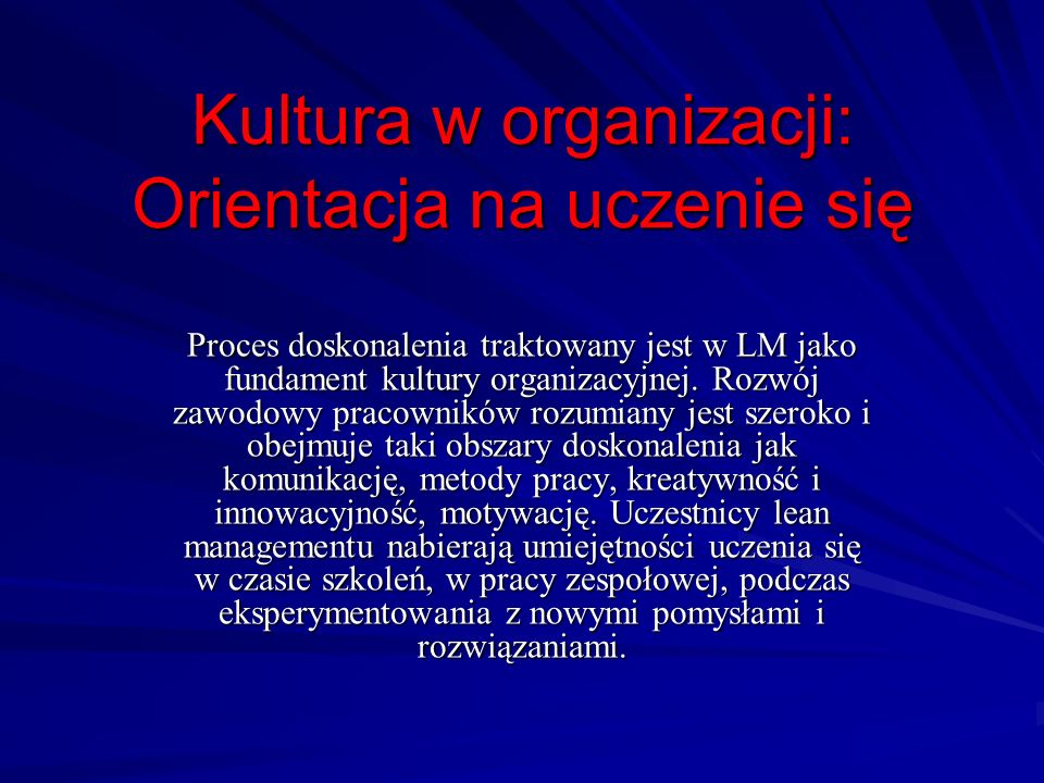 Kultura w organizacji: Orientacja na uczenie się