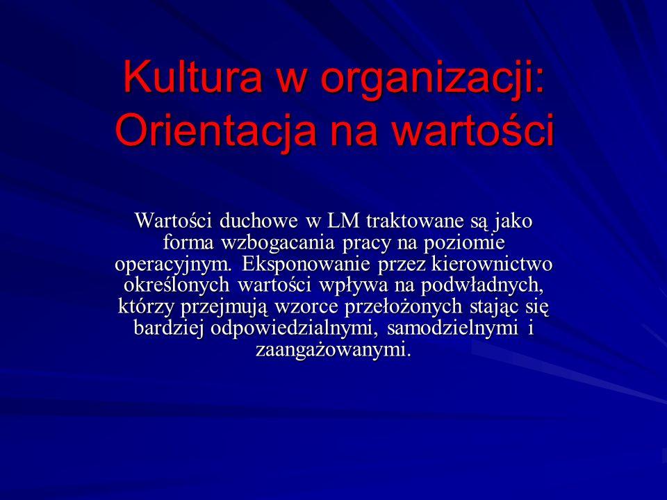 Kultura w organizacji: Orientacja na wartości