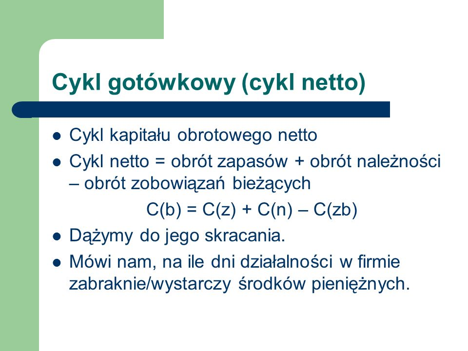 Cykl gotówkowy (cykl netto)
