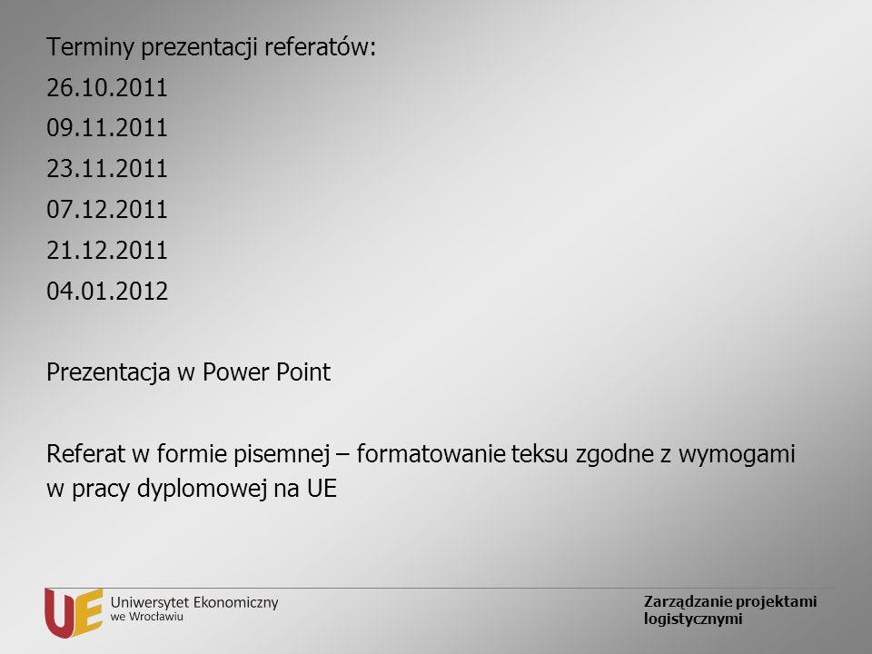 Terminy prezentacji referatów: