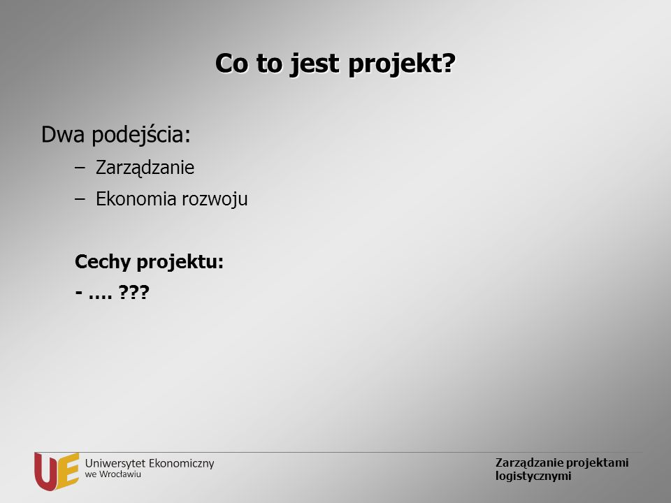 Co to jest projekt Dwa podejścia: Zarządzanie Ekonomia rozwoju