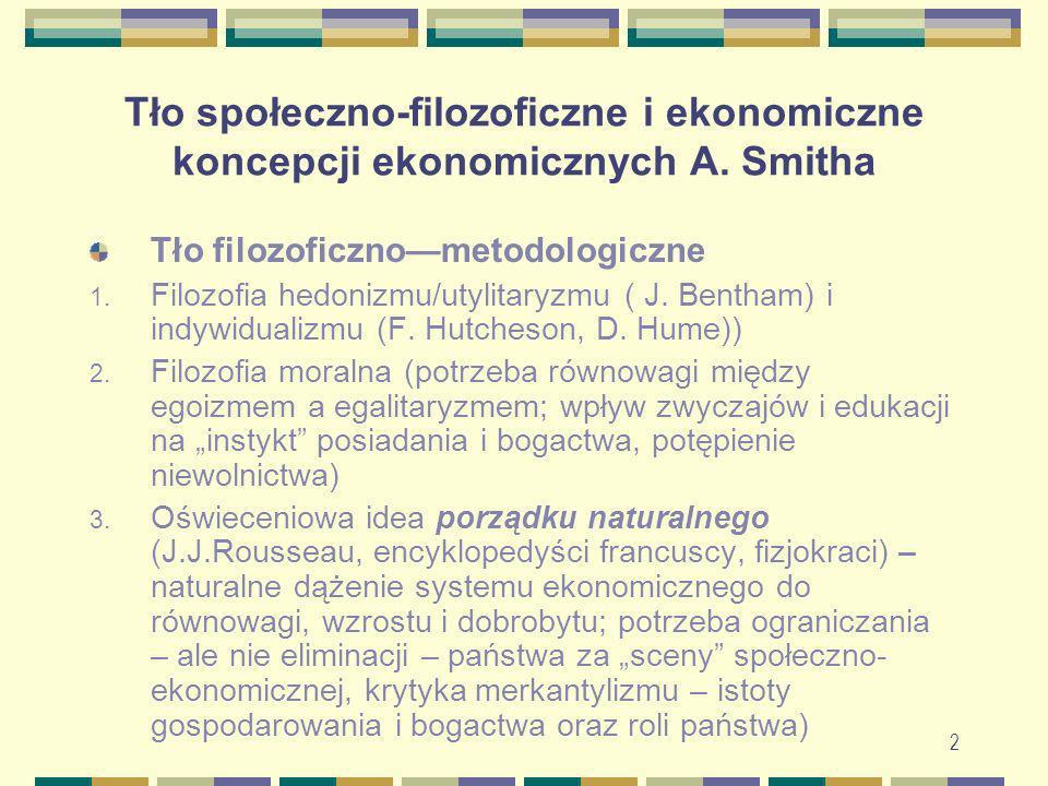 Tło społeczno-filozoficzne i ekonomiczne koncepcji ekonomicznych A