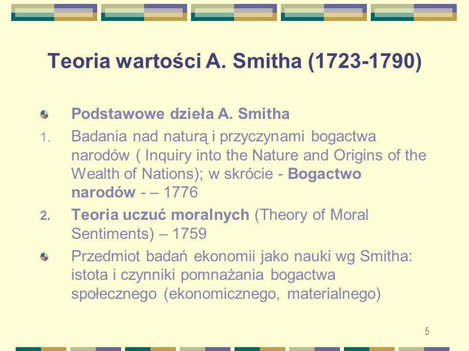 Teoria wartości A. Smitha (1723-1790)