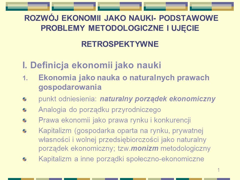 I. Definicja ekonomii jako nauki