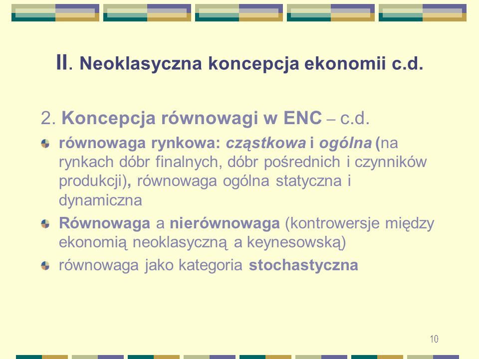II. Neoklasyczna koncepcja ekonomii c.d.