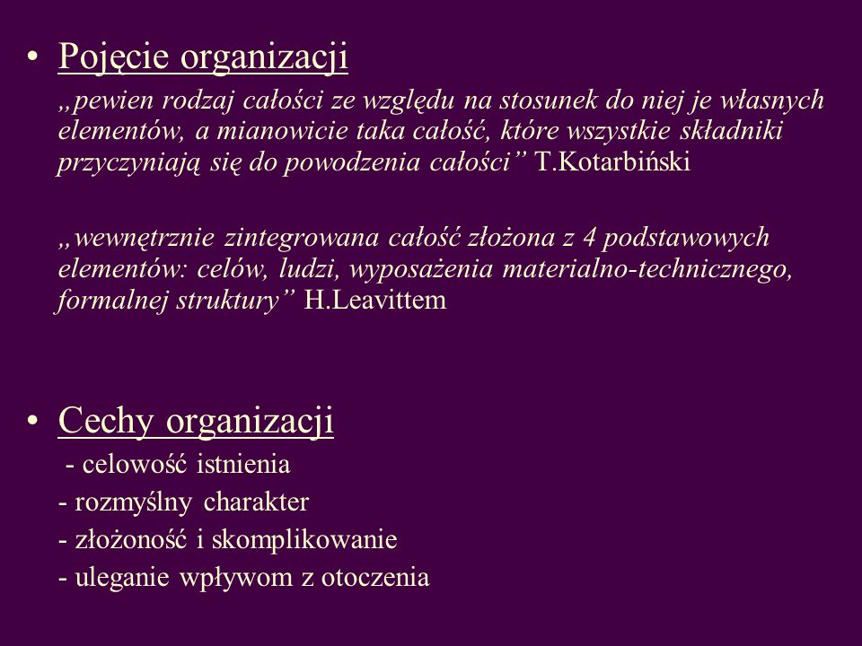 Pojęcie organizacji Cechy organizacji